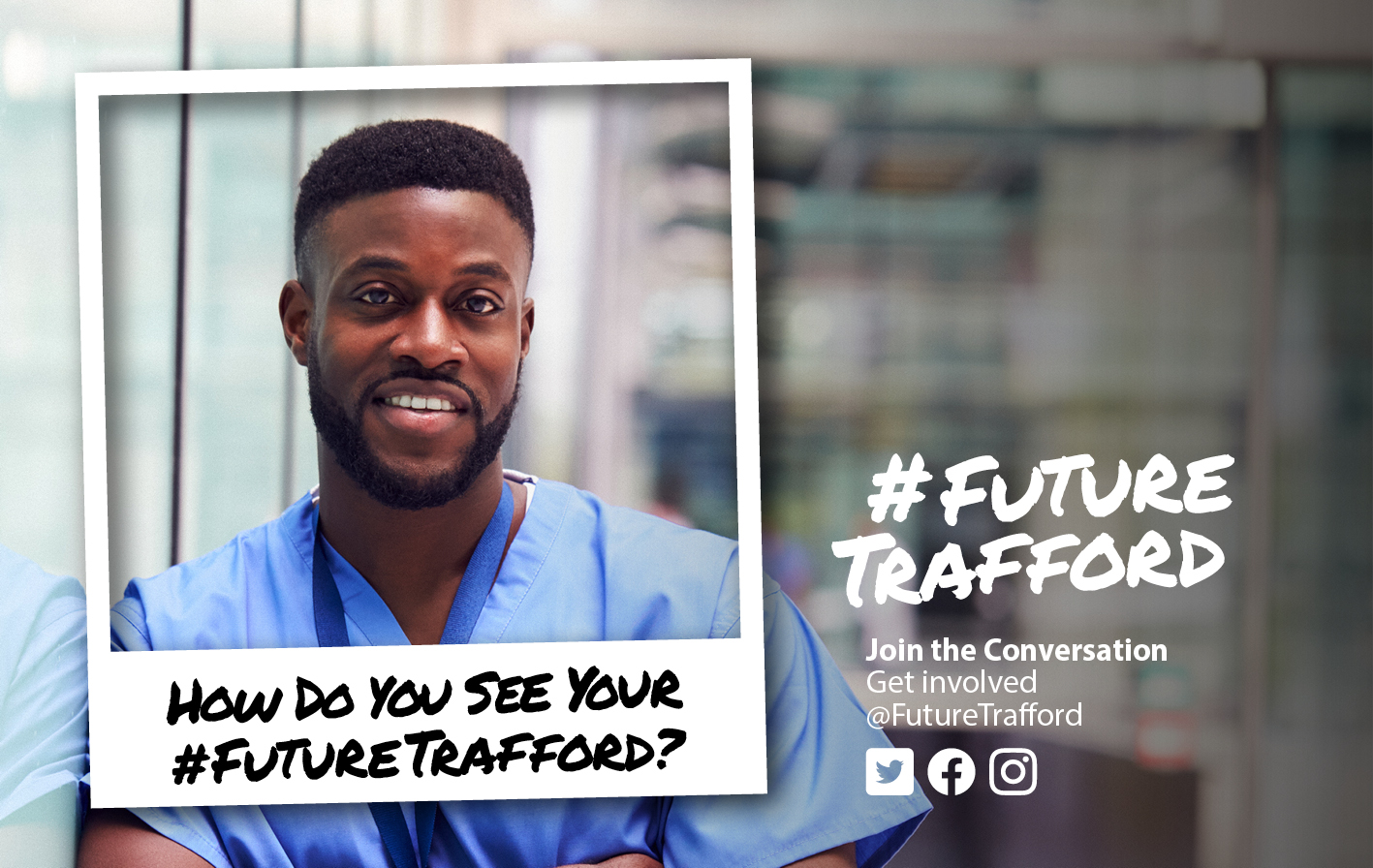 FutureTrafford join the conversation image of a young guy wearing a medical uniform